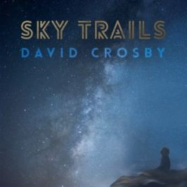 David Crosby : Sky Trails LP