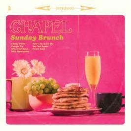 Chapel : Sunday Brunch LP