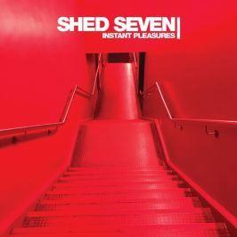 Shed Seven : Instant Pleasure LP