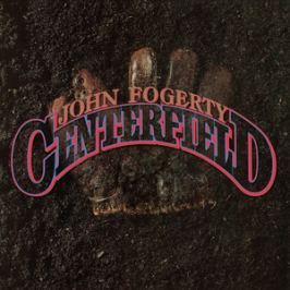 CD John Fogerty : Centerfield