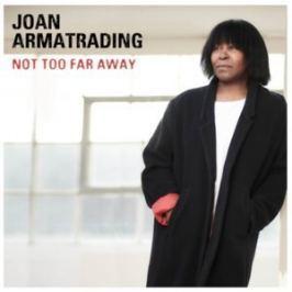 Joan Armatrading : Not Too Far Away LP