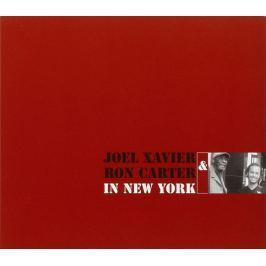 CD Joel Xavier / Ron Carter : In New York