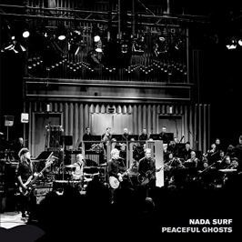 CD Nada Surf : Peaceful Ghosts