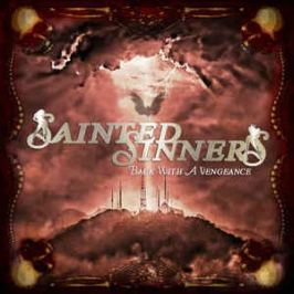 CD Sainted Sinners : Back With Vengeance