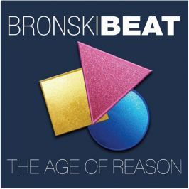 CD Bronski Beat : Age Of Reason (Deluxe Edition)