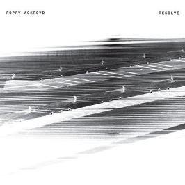 CD Poppy Ackroyd : Resolve