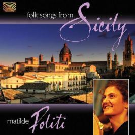 CD Matilde Politi : Folk Songs From Sicily