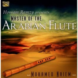 CD Mohamed Naiem : Master Of The Arabian Flute