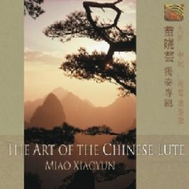 CD Miao Xiaoyun : Art Of Chinese Lute