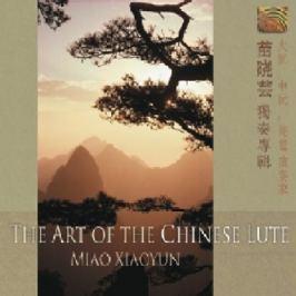 CD Miao Xiaoyun : Art Of Chinese Lute