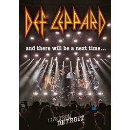 Def Leppard : And There Will Be A Next Time ... (Live In Detroit)