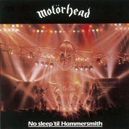 CD Motörhead : No Sleep 'Til Hammersmith