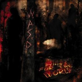 CD W.A.S.P. : Dying For The World