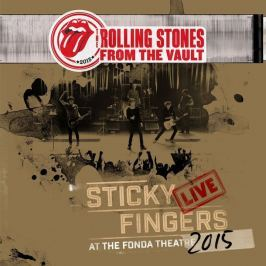 Rolling Stones : From The Vault / Sticky Fingers: Live At The Fonda Theatre 2015