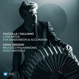 Piazzolla / Galliano: Concertos For Badoneon & Accordion (Gwen Cresens)