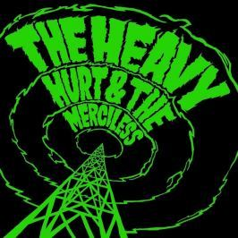 CD Heavy : Hurt & The Merciless