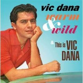 CD Vic Dana : Warm & Wild/this Is Vic Dana