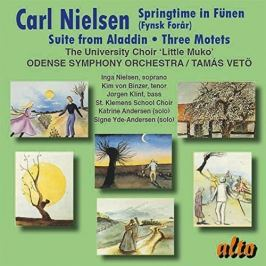 CD Carl Nielsen : Springtime in Fünen, Suite from Aladdin & Three Motets