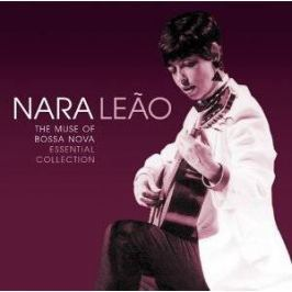CD Nara Leao : Muse Of Bossa Nova