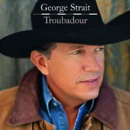 CD George Strait : Troubadour