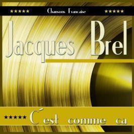 CD Jacques Brel : C'est Comme Ca