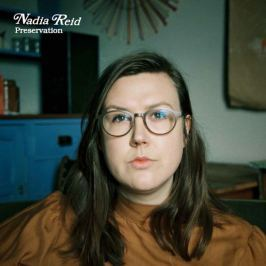 CD Nadia Reid : Preservation
