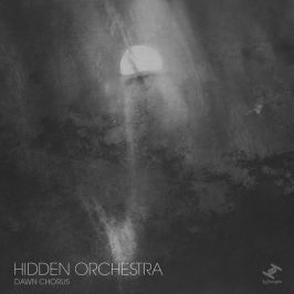 CD Hidden Orchestra : Dawn Chorus