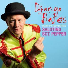 CD Django Bates and Frankfurt Radio Big Band : Saluting Sgt. Pepper