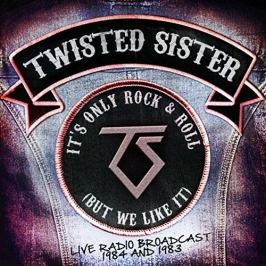 CD Twisted Sister : Its Only Rock & Roll (But We Like It) 2