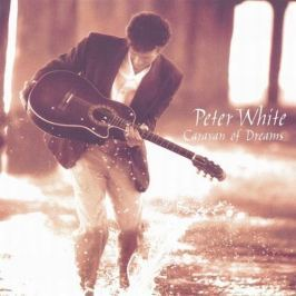 CD Peter White : Caravan Of Dreams