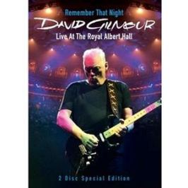 David Gilmour : Remember That Night (Live At The Royal Albert Hall)