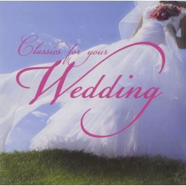CD Various : Classics for your wedding