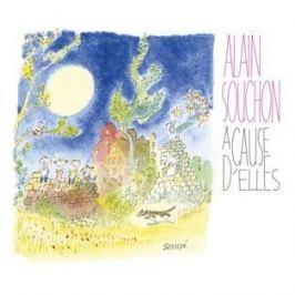 CD Alain Souchon : A Cause D'elles