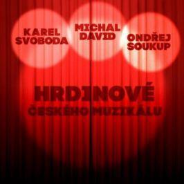 CD Svoboda / Soukup / David : Hrdinové Českého Muzikálu