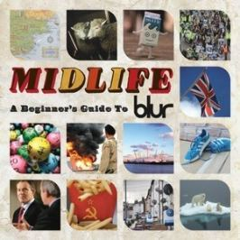 CD Blur : Midlife : A Beginner's Guide To Blur
