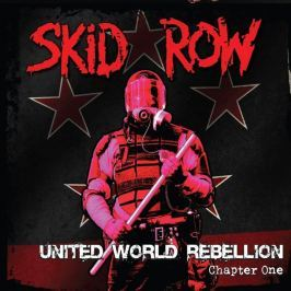 CD Skid Row : United World Rebellion (Chapter One)