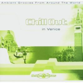 CD Chill Out in Venice