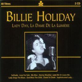 CD Billie Holiday : Lady Day la Dame de la Lumiere