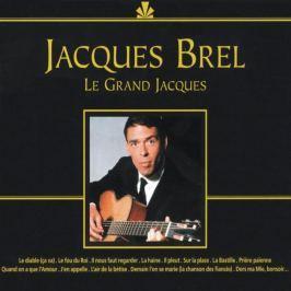 CD Jacques Brel : Le Grand Jacques
