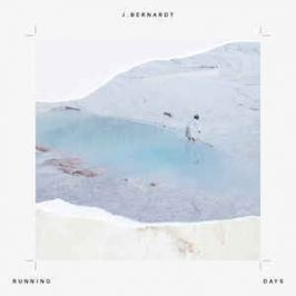 J.bernardt : Running Days LP