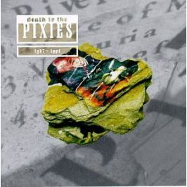 CD Pixies : Death To The Pixies