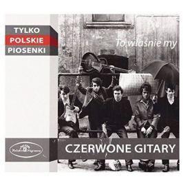 CD Czerwone Gitary : To Wlasnie My