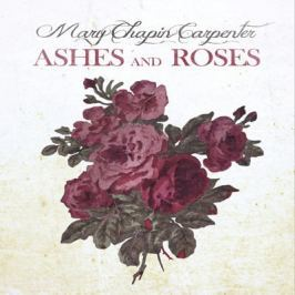 CD Mary Chapin Carpenter : Ashes And Roses