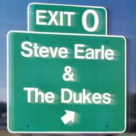 Steve Earle / Dukes : Exit 0 LP