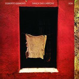Egberto Gismonti : Danca Das Cabecas LP