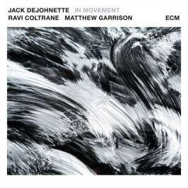 CD DeJohnette / Coltrane / Garrison : In Movement