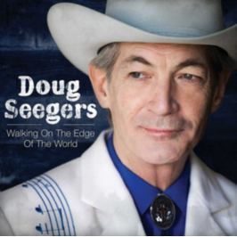 CD Doug Seegers : Walking On The Edge Of The World