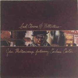 John Mellencamp : Sad Clowns & Hillbillies LP