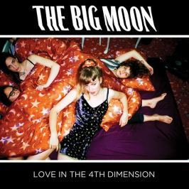 Big Moon : Love In The 4th Dimension LP
