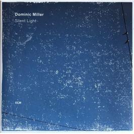 Dominic Miller - Silent Light LP